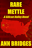 Rare Mettle (A Silicon Valley Novel Book 2)