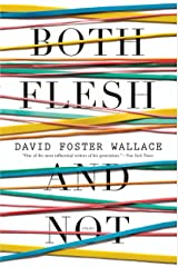 Both Flesh and Not: Essays Kindle Edition