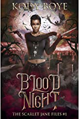 Blood Night (The Scarlet Jane Files Book 1) Kindle Edition