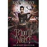 Blood Night (The Scarlet Jane Files Book 1)