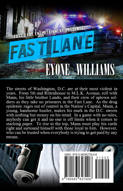 Amazon.com: Fast Lane (Fast Lane Entertainment) (9780983627906): Eyone  Williams: Books