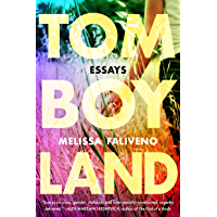 Tomboyland: Essays (English Edition)