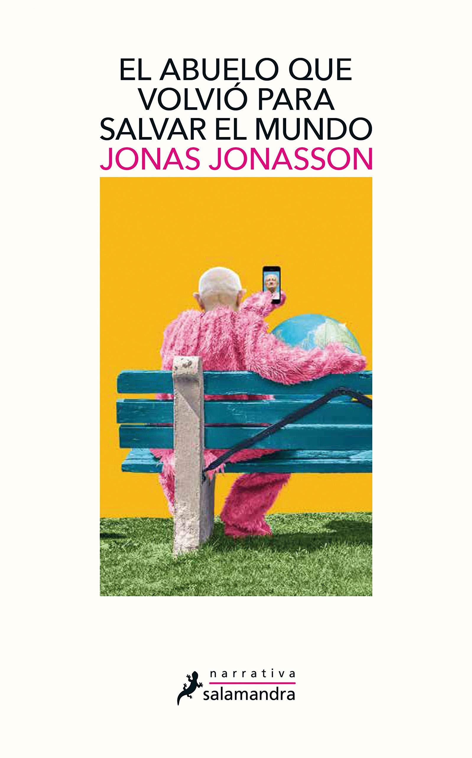 El abuelo que volvió para salvar el mundo (Narrativa): Amazon.es: Jonasson, Jonas: Libros
