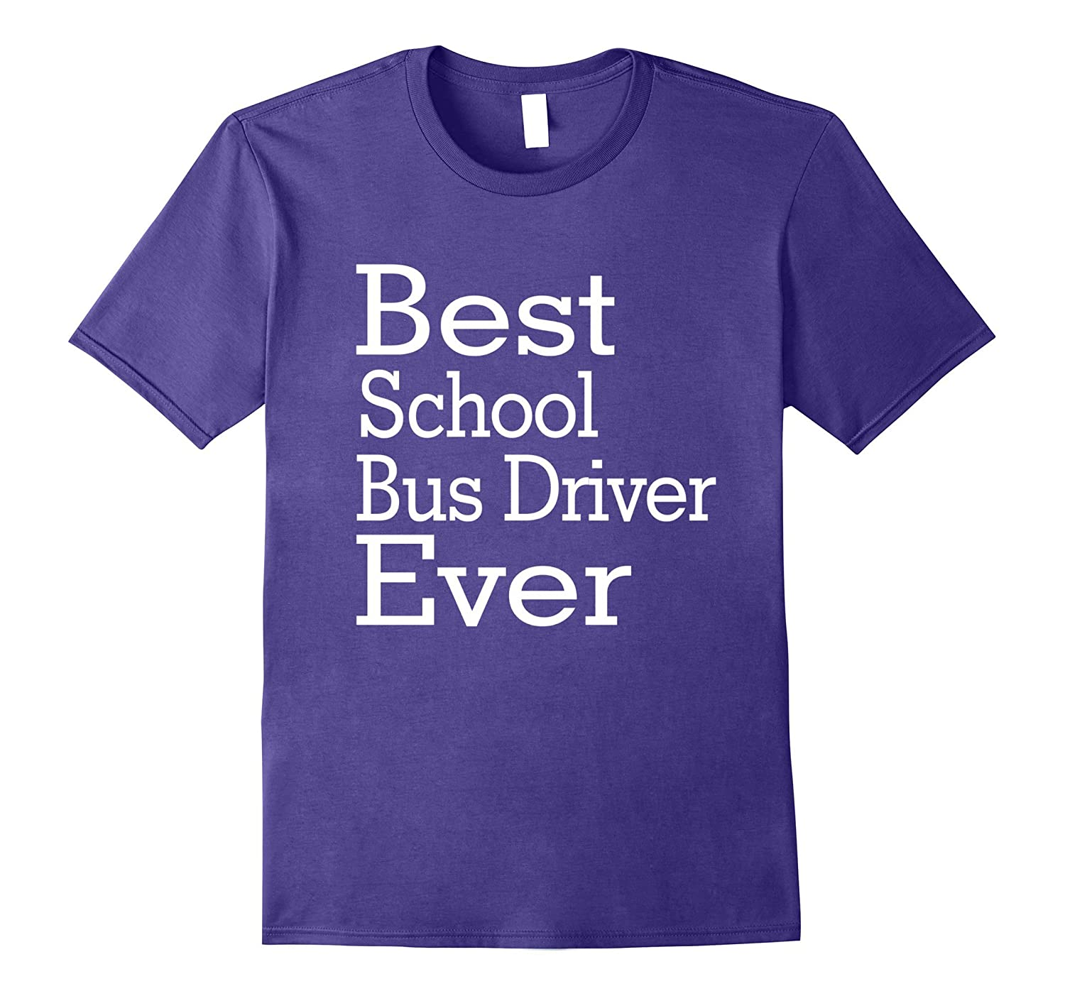 Best School Bus Driver Ever-Christmas Gift Shirt-TJ