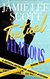 Textual Relations: Gotcha Detective Agency Mystery #2