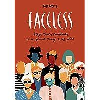 Faceless: O lo que terminó convirtiéndose en un