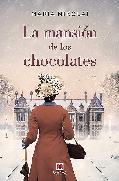 La mansión de los chocolates: Una novela tan intensa y tentadora ...