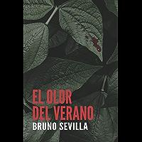 El olor del verano (Spanish Edition)