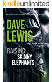 Raising Skinny Elephants... (Hagar Trilogy Book 2)