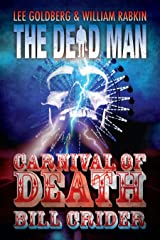 Carnival of Death (Dead Man Book 9) Kindle Edition