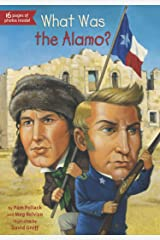 What Was the Alamo? (What Was?) Kindle Edition