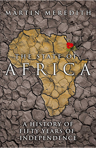 The State of Africa: A History of the Continent Since Independence (English Edition) eBook: Meredith, Martin: Amazon.es: Tienda Kindle