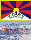 Tibetan Fusion (English Edition)