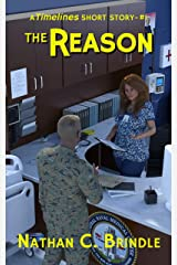 The Reason (Timelines Short Stories Book 1) Kindle Edition