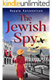 The Jewish Spy:  A WW2 Historical Novel, Based on a True Story of a Jewish Holocaust Survivor (World War II Brave Women Fiction Book 5)
