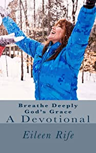 Breathe Deeply God's Grace: A Devotional