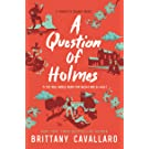 A Question of Holmes (Charlotte Holmes Novel)