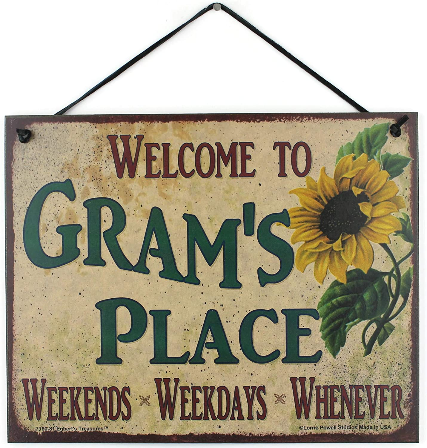 Egbert's Treasures 8x10 Vintage Style Sign with Sunflower Saying, Welcome to Gram's Place Weekends, Weekdays, Whenever Decorative Fun Universal Household Signs for Grandma