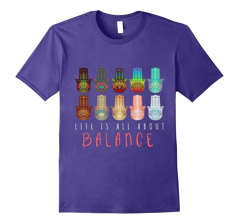 Life is All About Balance T Shirt (Yoga Hamsa Hands Buddha)-BN