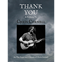 Thank You: A Tribute to Chris Cornell (English Edition)