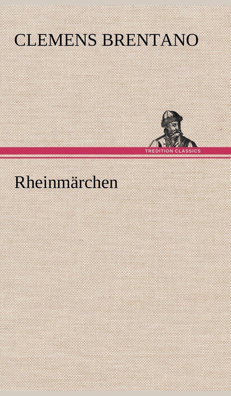 Read Online Rheinmarchen (German Edition) PDF