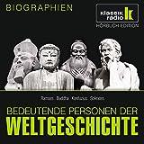 Bedeutende Personen der Weltgeschichte: Ramses / Buddha / Konfuzius / Sokrates