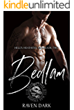 Bedlam: Hell's Heathens MC (Book Two) (MC Romance)