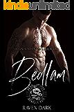 Bedlam: Hell's Heathens MC (Book Two) (MC Romance)