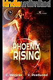 Phoenix Rising (Legacy Hunter Book 5)
