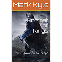Combat of Kings: Nowhere to Escape