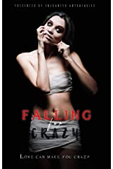 Falling for Crazy: A Dark Erotica Anthology