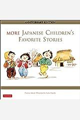 More Japanese Children's Favorite Stories: Anniversary Edition Hardcover