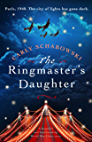 The Ringmaster's Daughter: A beautiful and heartbreaking World War 2 love story