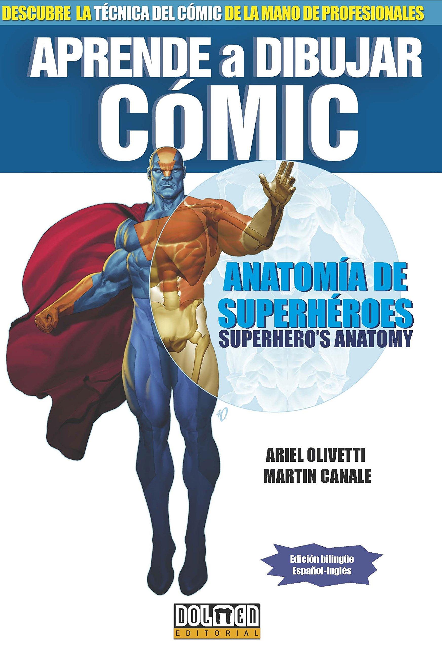 Aprende a dibujar Cómic.: Anatomía de super héroes: Amazon.es: Ariel ...