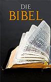 Die BIBEL: Elberfelder Ausgabe