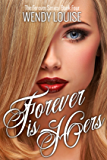 Forever is Hers: (The Forever Series Book 4)