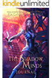 The Shadow Minds Journal: A Dark Urban Fantasy