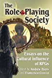 Role-Playing Society: Essays on the Cultural