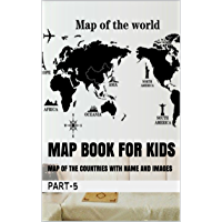 Map Book for kids: MAP OF THE COUNTRIES WITH NAME AND IMAGES (English Edition)