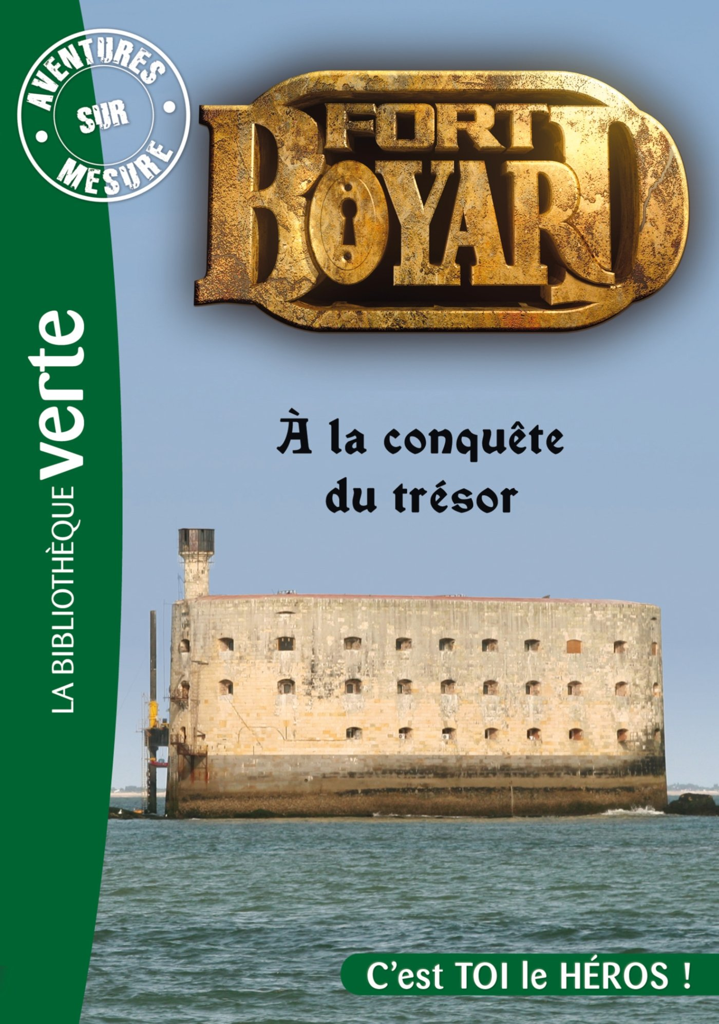Amazon Fr Aventures Sur Mesure 05 Fort Boyard A La