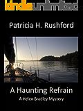 A Haunting Refrain (A Helen Bradley Mystery Book 3)