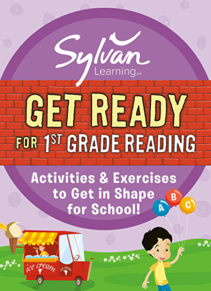 Get Ready For 1st Grade Reading: Activities & Exercises To Get In Shape For  School! (Sylvan Summer Smart Workbooks) - Kindle Edition By Sylvan  Learning. Children Kindle EBooks @ Amazon.com.