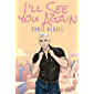I'll See You Again (English Edition)