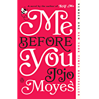 Me Before You: A Novel (Me Before You Trilogy Book 1) (English Edition)