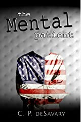 The Mental Patient Kindle Edition