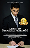 A Path to Financial Freedom: Why it isn't as difficult as you may think