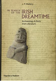 The irish in early medieval europe identity culture and religion in search of the irish dreamtime archaeology and early irish literature fandeluxe Images