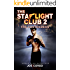The Starlight Club 2: The Contenders (Starlight Club Series)