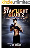 The Starlight Club 2: The Contenders (Starlight Club Series) (English Edition)