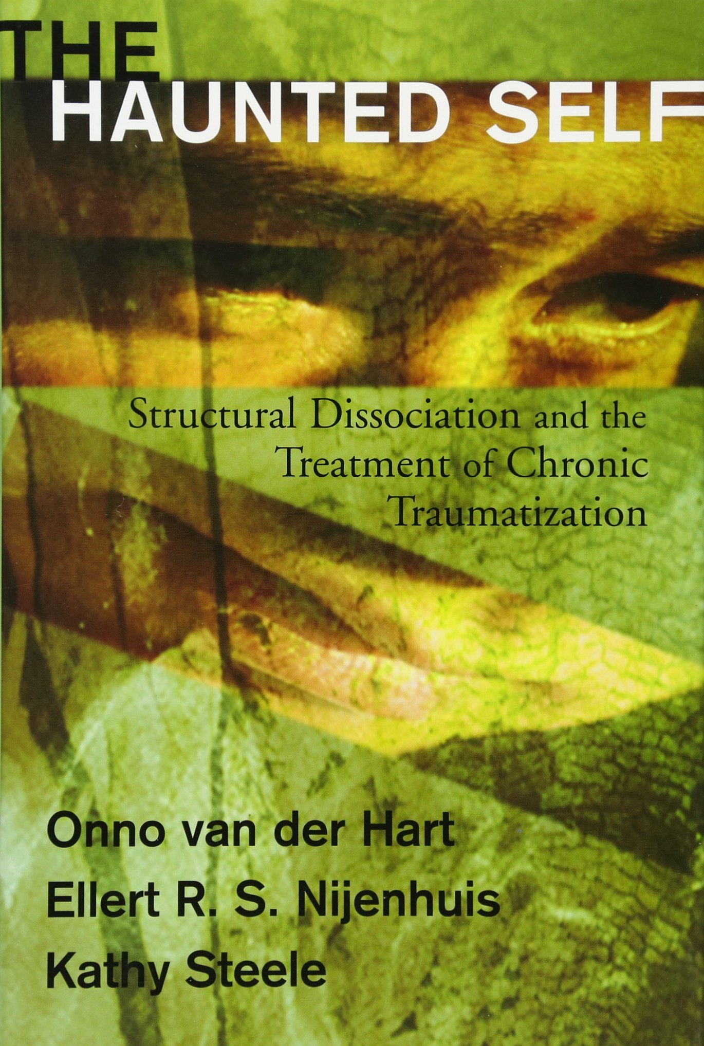 The Haunted Self: Structural Dissociation and the